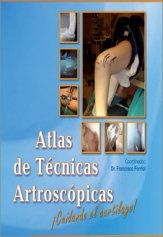 ATLAS OF ARTHROSCOPIC TECHNIQUES- 4 VOLS-  KNEE 1, KNEE 2, HIP & ANKLE & FOOT, SHOULDER