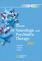 DRUG INTERACTIONS IN NEUROLOGIC & PSYCHIATRICS THERAPY (ONSET - SEVERITY - EFFECTS)