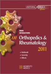 DRUG INTERACTIONS IN ORTHOPEDICS AND RHEUMATOLOGY  ONSET - SEVERITY - EFFECTS