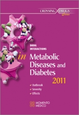 DRUG INTERACTIONS IN METABOLISM  & DIABETES CARE 2011 ONSET - SEVERITY - EFFECTS