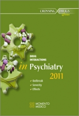 DRUG INTERACTIONS IN  PSYCHIATRY ONSET - SEVERITY - EFFECTS