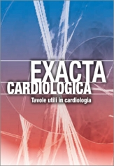 EXACTA CARDIOLOGICA  - USEFUL TABLES IN CARDIOLOGY -
