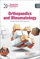 ILLUSTRATED DICTIONARY OF ORTHOPAEDICS AND RHEUMATOLOGY