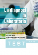 LABORATORY DIAGNOSIS; Guide to the use and interpretation of the main lab tests