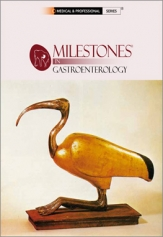 MILESTONES IN GASTROENTEROLOGY
