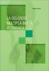 MULTIPLE SCLEROSIS IN PEDIATRIC AGE