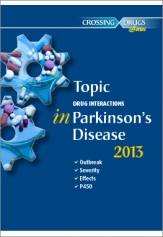 TOPIC DRUG INTERACTIONS IN PARKINSON's DISEASE 2013 (ONSET - SEVERITY - EFFECTS)